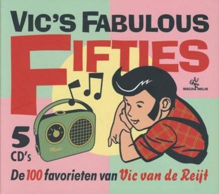 Vic's fabulous fifties : de 100 favorieten van Vic van de Reijt
