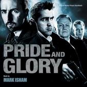 Pride and glory : original motion picture soundtrack