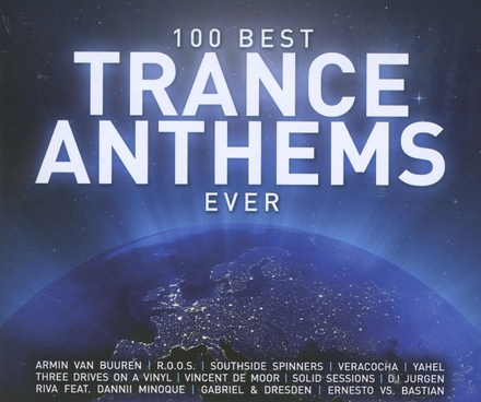 100 best trance anthems ever
