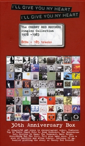I'll give you my heart : The Cherry Red Records singles collection 1978-1983