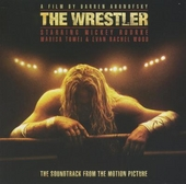 The wrestler : the soundtrack from the motion picture