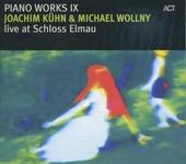 Piano works IX : Live at Schloss Elmau