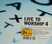 Live to worship. vol.4