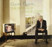 Quiet please... : the new best of Nick Lowe