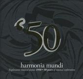 Le coffret du cinquantième anniversaire : Harmonia Mundi, 50 years of musical exploration