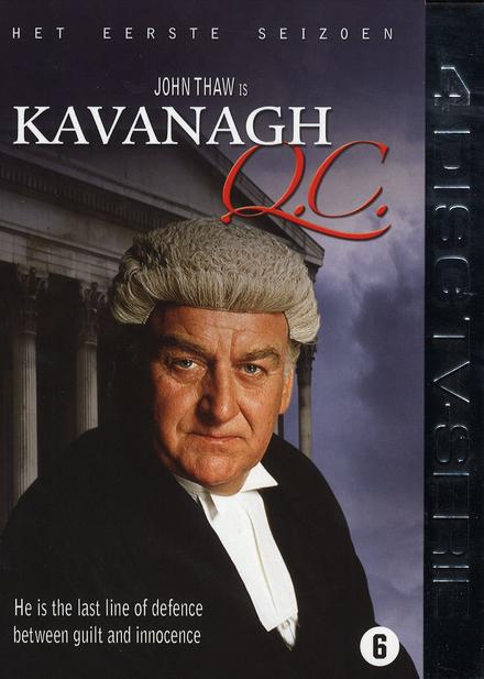 Kavanagh Q.C.. Het eerste seizoen
