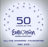 50 Years of the Eurovision Song Contest : All the winners & favourites 1981-2005