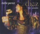 Diez : live - acoustic