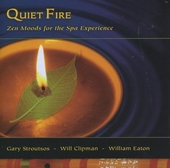Quiet fire : Zen moods for the Spa experience