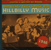 Dim lights, thick smoke and hillbilly music : country & western hit parade 1946