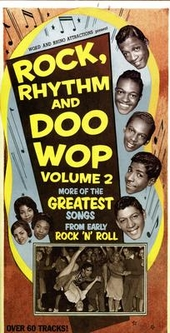 Rock, rhythm and doo wop : The greatest songs from early rock 'n' roll. vol.2