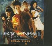 Dragonball : evolution : original motion picture soundtrack