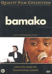Bamako / écrit et réalisé par Abderrahmane Sissako