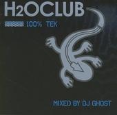 H2O Club : 100% tek
