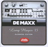De maxx [van] Studio Brussel : long player. 15, Oldskool edition