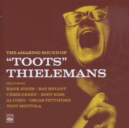 """The amazing sound of """"Toots"""" Thielemans"""
