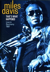 That's what happened : live in Germany 1987