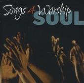 Songs 4 worship : Soul