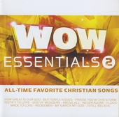 Wow essentials : All-time favorite Christian songs. vol.2