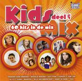 Kids mix : 40 hits in de mix. Vol. 5