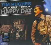 Happy day : Live worship London