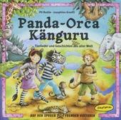 Panda-orca känguru : Tierlieder und Geschichten aus aller Welt