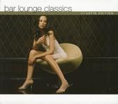 Bar lounge classics : Latin edition