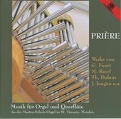Prière : Musik für Orgel und Querflöte