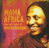 Mama Africa : the very best of Miriam Makeba