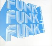 Funk! funk! funk!