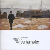 Harbour boat trips : Copenhagen by Trentemøller. Vol. 1