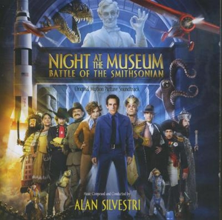 Night at the Museum : battle of the Smithsonian : original motion picture soundtrack
