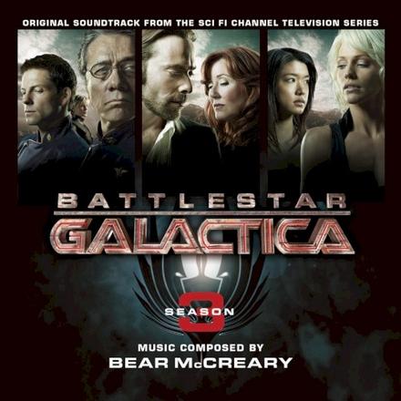 Battlestar Galactica season 3 : orignal soundtrack from the Sci Fi Channel television series