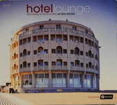 Hotel lounge : music inspired by the VT4 TV-series Het Hotel Westende