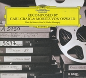Deutsche Grammophon Recomposed : Music by Maurice Ravel & Modest Mussorgsky