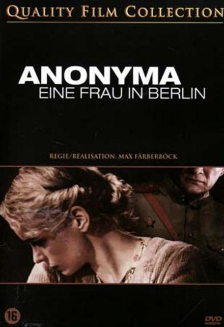 Anonyma : eine Frau in Berlin
