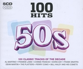 50s : 100 classic tracks of the decade