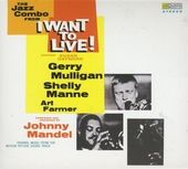 I want to live (the jazz combo) : I want to live (the film sound track)