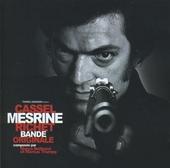 Mesrine : bande originale des 2 films réalises par Jean-François Richet