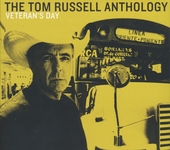 The Tom Russell anthology : Veteran's day