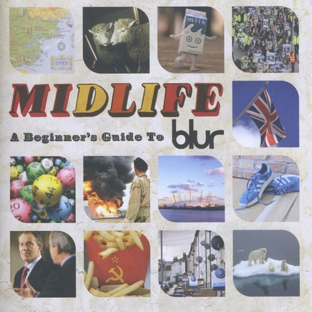 Midlife : a beginner's guide to Blur