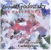 The Leopold Godowsky edition, Vol.VI : Renaissance. vol.6