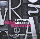 Lettres mêlées : autour de Thierry Escaich