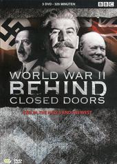 World war II : behind closed doors