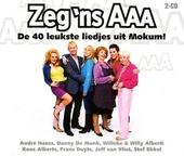 Zeg 'ns AAA : De 40 leukste liedjes uit Mokum!