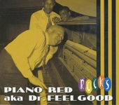 Piano Red a.k.a. Dr. Feelgood rocks
