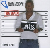 Subliminal sessions summer 2009