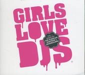 Girls love DJs. vol.1