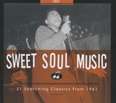 Sweet soul music : 31 scorching classics from 1961