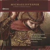 Michaelisvesper : Mit Werken von Michael Praetorius